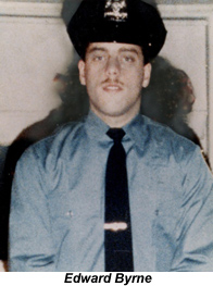 EDWARD BYRNE Rookie slain in 1988.